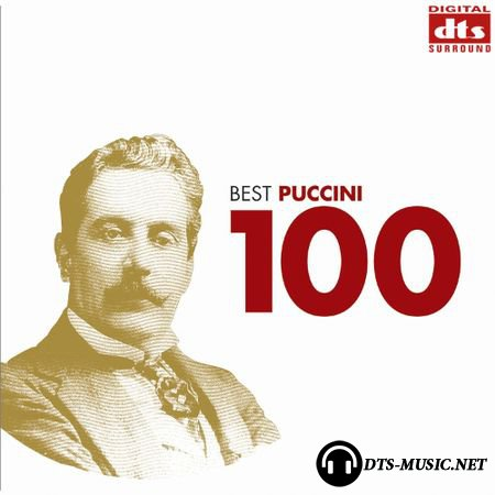Giacomo Puccini - 100 Best Puccini (2008) DTS 5.1