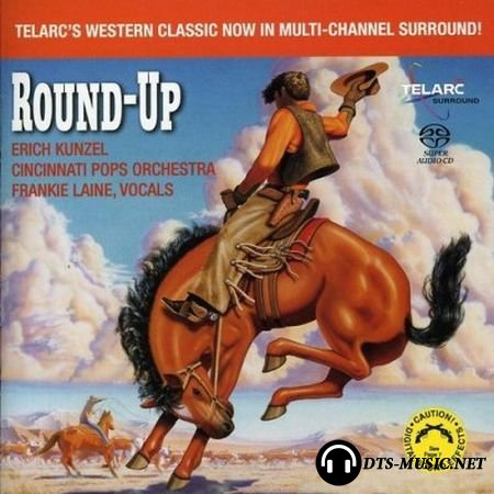 Erich Kunzel & The Cincinnati Pops Orchestra - Round-Up (2006) SACD-R