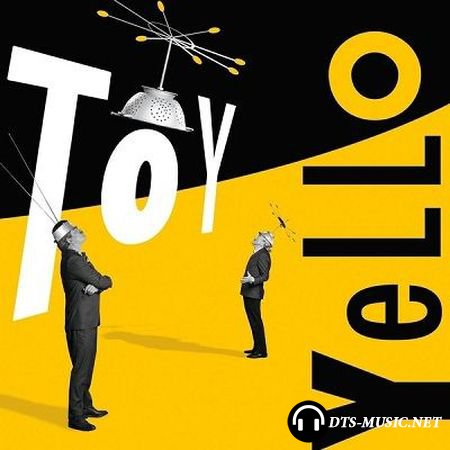 Yello - Toy (2016) DSD 2.0