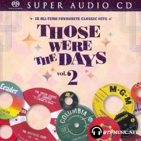 VA - Those Were The Days Vol. 2 - 18 All-Time Favourite Classic Hits (Collection) (2015) SACD-R
