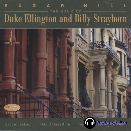 Sugar Hill - The Music Of Duke Ellington and Billy Strayhorn (2007) SACD-R