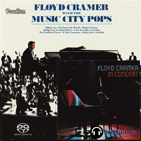 Floyd Cramer - With The Music City Pops & In Concert (1970,1974, 2017) SACD-R
