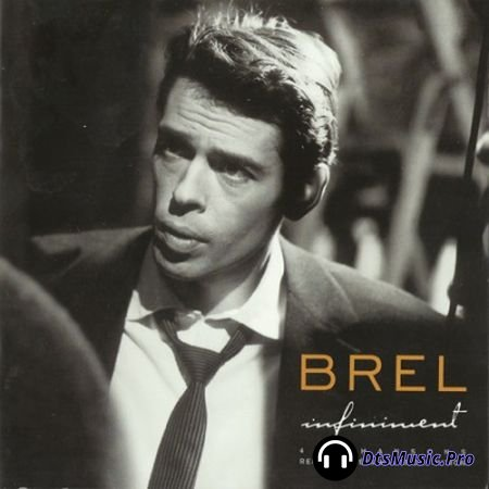 Jacques Brel - Infiniment (2003) SACD-R