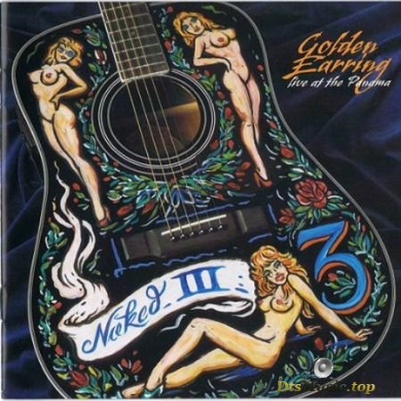 Golden Earring - Naked III (Live at the Panama) (2005) SACD-R