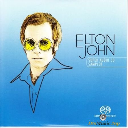 Elton John - Super Audio CD Sampler (2004) SACD-R