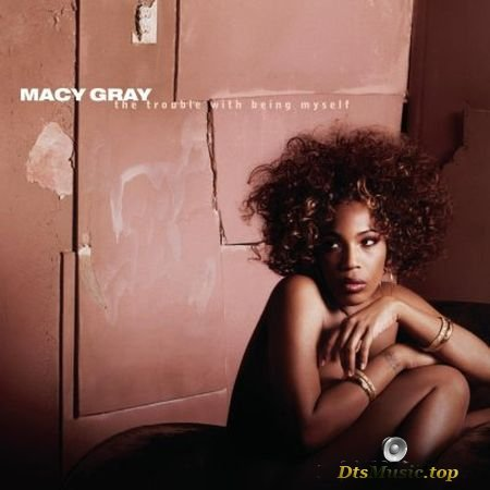 Macy Gray - The Trouble With Being Myself (2003) SACD-R