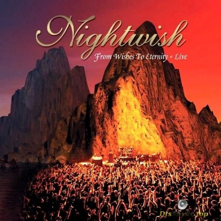 Nightwish - From Wishes To Eternity: Live (2001/2004) SACD