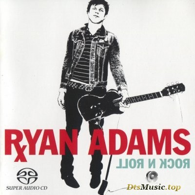 Ryan Adams - Rock n Roll (2004) SACD-R