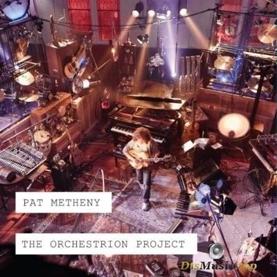 Pat Metheny - The Orchestrion Project (2012) FLAC 7.1