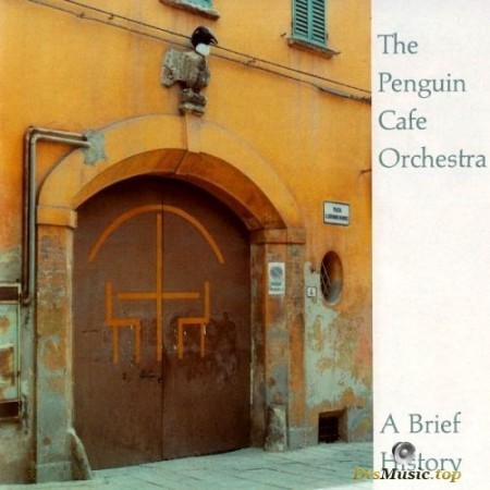 Penguin Cafe Orchestra - A Brief History (2001/2003) SACD