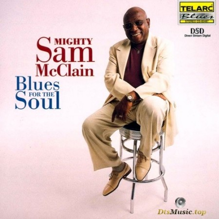 Mighty Sam McClain - Blues For The Soul (2000) SACD