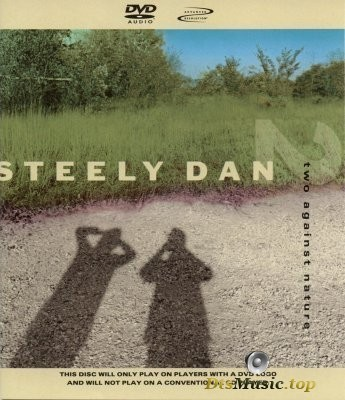 Steely Dan - Two Against Nature (2000) DVD-Audio