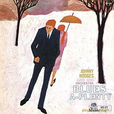 Johnny Hodges And His Orchestra - Blues-A-Plenty (1958/2014) SACD