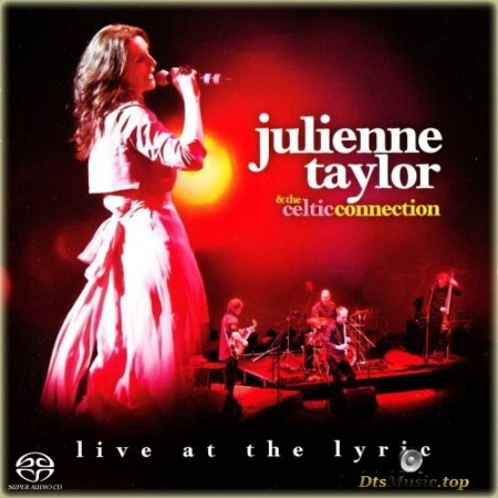 Julienne Taylor - Live At The Lyric (2012) SACD