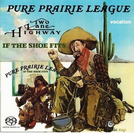 Pure Prairie League - Two Lane Highway `75 / If the Shoe Fits `76 (1975-76/2017) SACD