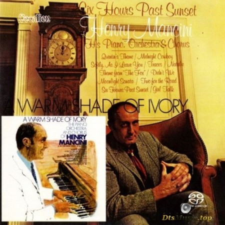 Henry Mancini - Six Hours Past Sunset and A Warm Shade of Ivory (1969/2016) SACD