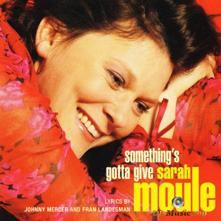 Sarah Moule - Something's Gotta Give (2004) SACD-R