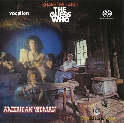 The Guess Who - American Woman & Share The Land (2019) SACD-R