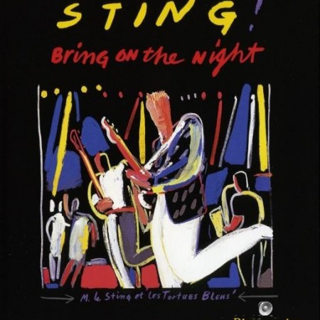 Sting - Bring On The Night (2008) [Blu-Ray 1080p]