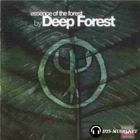 Deep Forest - Essence Of The Forest by Deep Forest (2004) DTS 5.1