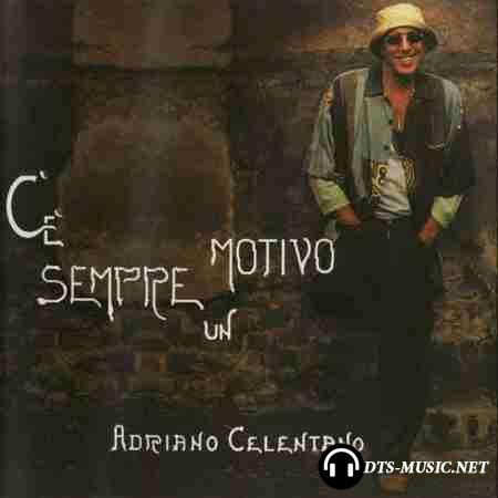 Adriano Celentano - Ce Sempre Un Motivo (2005) DualDisc