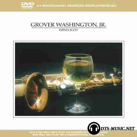 Grover Washington - Winelight (1980) DVD-Audio