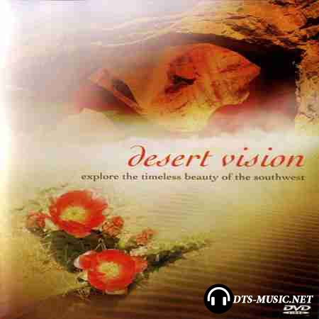 David Lanz & Paul Speer - Desert Vision (Soundtrack) (2005) DTS 5.1