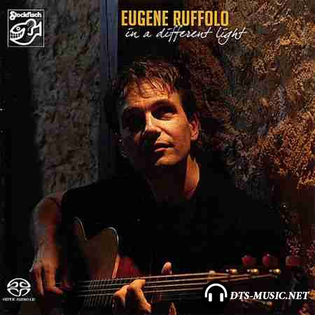 Eugene Ruffolo - In A Different Light (2007) DTS 5.1 44.1 /16 (.wav+.cue) SACD-R