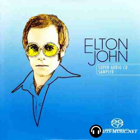 Elton John - Super Audio CD Sampler (2004) DTS 5.1 ( .wav+.cue )