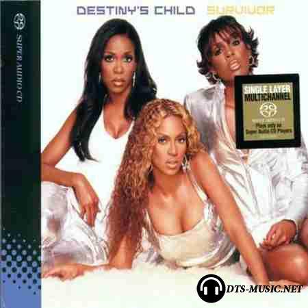 Destiny's Child - Survivor (2002) DTS 5.1 CD-DA from SACD-R