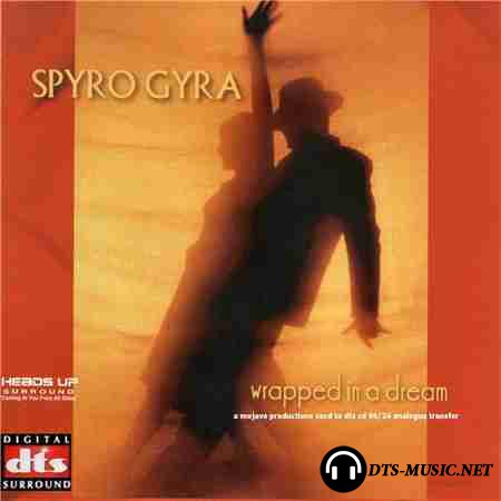 Spyro Gyra - Wrapped In A Dream (2006) SACD-R