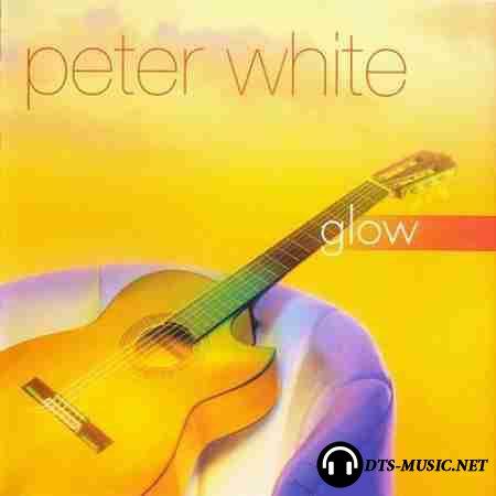 Peter White - Glow (2001) SACD-R