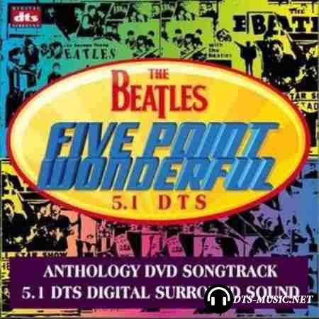 The Beatles - Five Point Wonderful (2003) DTS 5.1 (Upmix)