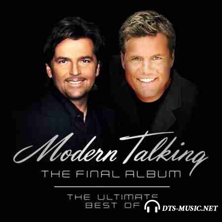 Modern Talking - The Final Album (2003) DTS 5.1 (Upmix)