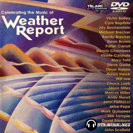 VA - Celebrating the Music of Weather Report (2000) DVD-Audio