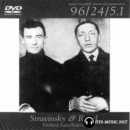 Stravinsky & Ravel - Firebird Suite / Bolero (2002) DVD-Audio