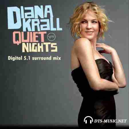 Diana Krall - Quiet Nights (2009) DTS 5.1 (Upmix)