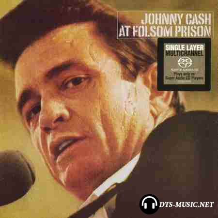 Johnny Cash - At Folsom Prison (1969/1999) SACD-R