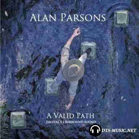 Alan Parsons - A Valid Path (2006) DTS 5.1