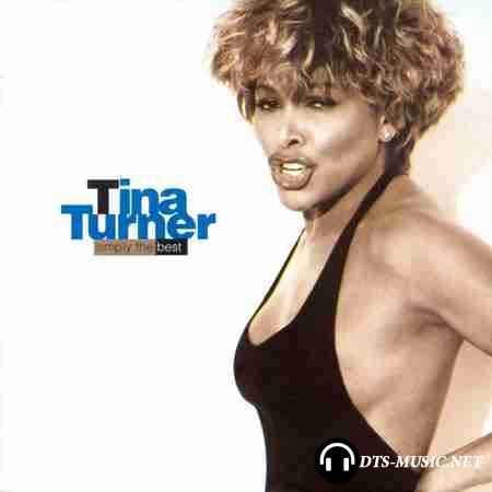 Tina Turner - Simply The Best (1991) DTS 5.1 (Upmix)