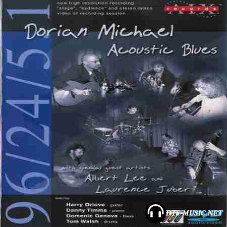Dorian Michael - Acoustic Blues (2003) DVD-Audio