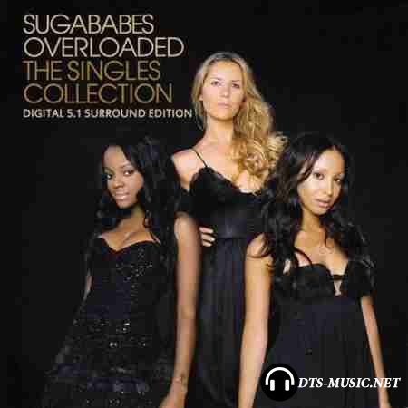 Sugababes - Overloaded: The Singles Collection (2006) DTS 5.1