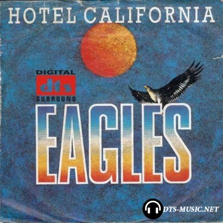 Eagles - Hotel California (2001) DTS 5.1