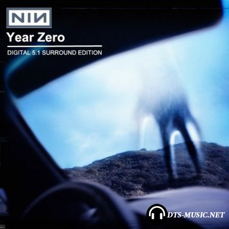 Nine Inch Nails - Year Zero (2007) DTS 5.1