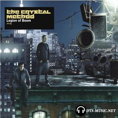The Crystal Method - Legion of Boom (2004) DTS 5.1