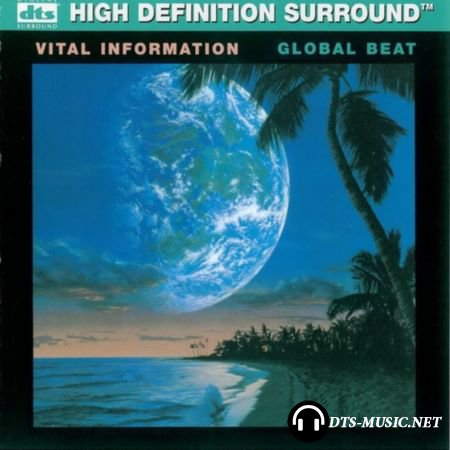 Vital Information - Global Beat (1987) DTS 5.1