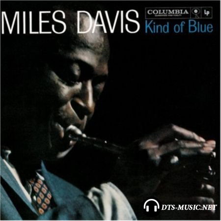 Miles Davis – Kind Of Blue (1959/2007) SACD-R