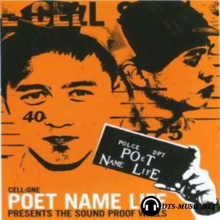 Poet Name Life - Presents The Sound Proof Walls (Cell one) (2003) DVD-Audio