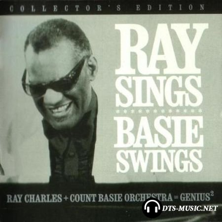 Ray Charles & The Count Basie Orchestra - Ray Sings, Basie Swings (2007) DVD-Audio
