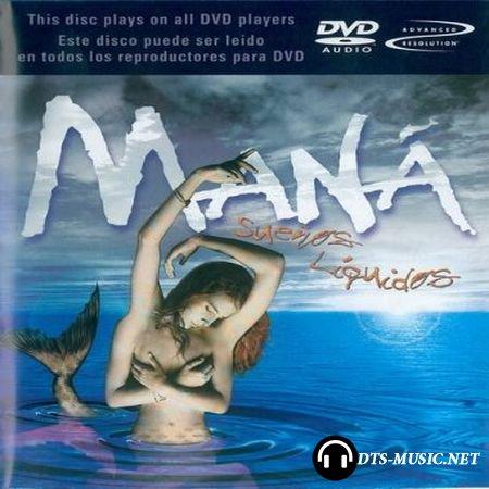 Mana - Suenos Liquidos (2002) DVD-Audio